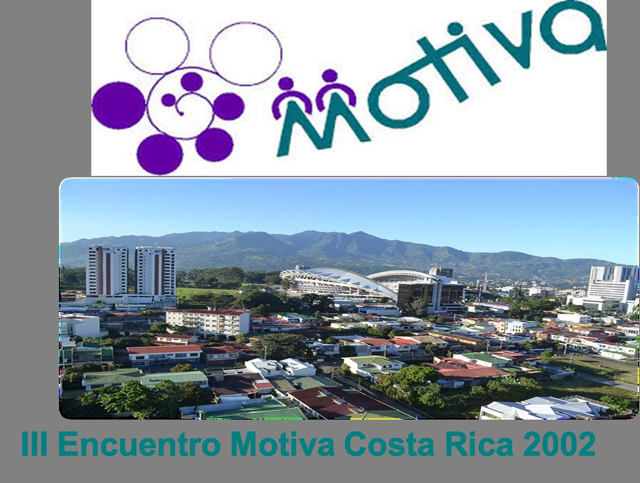 III Encuentro Motiva. Costa Rica 2002