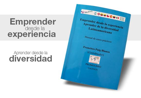 Emprender desde la experiencia y aprender de la diversidad Latinoamericana